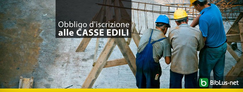 Obbligo-d-iscrizione-alle-CASSE-EDILI