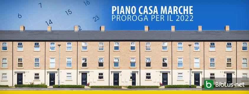 Piano-Casa-Marche-proroga-per-il-2022