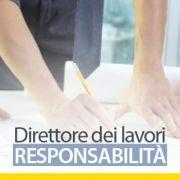 Direttore-dei-lavori-responsabilita