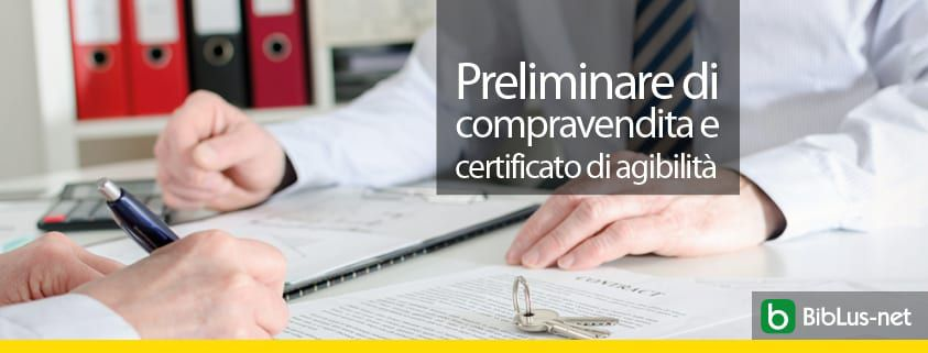 Preliminare-di-compravendita-e-certificato-di-agibilita