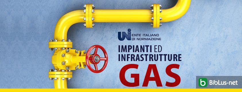 impianti ed infrastrutture GAS