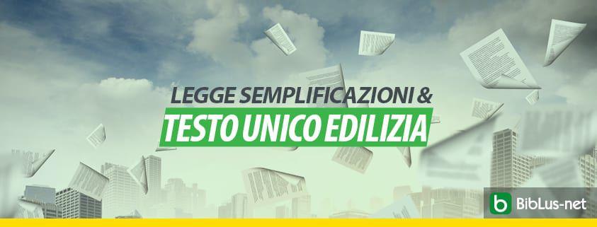 legge-semplificazioni-e-testo-unico-edilizia