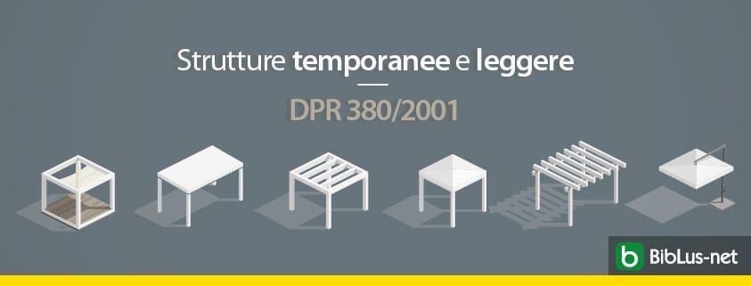 strutture-temporanee-e-leggere-dpr-380-2001