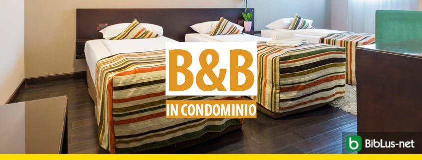 B&B in condominio