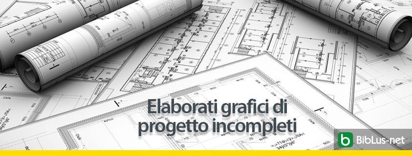 elaborati-grafici-di-progetto-incompleti