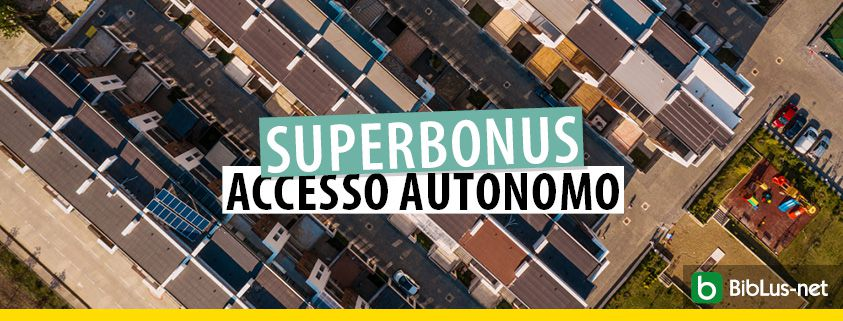 superbonus-accesso-autonomo