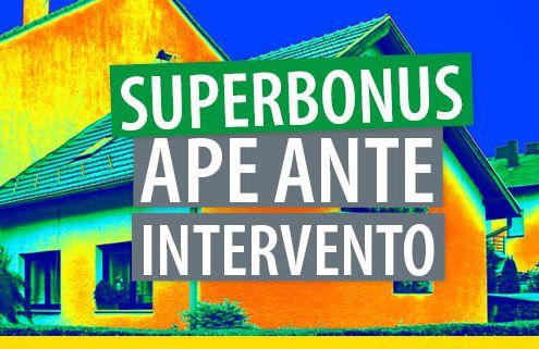 superbonus-e-ape-ante-intervento