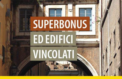 superbonus-ed-edifici-vincolati