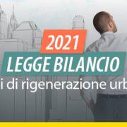 legge-bilancio-2021-piani-di-rigenerazione-urbana