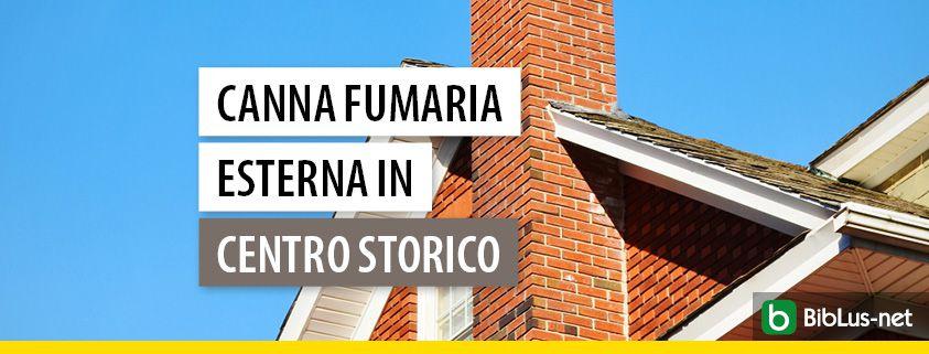 Canna-fumaria-esterna-in centro-storico