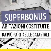 Superbonus-abitazioni-costituite-piu-particelle