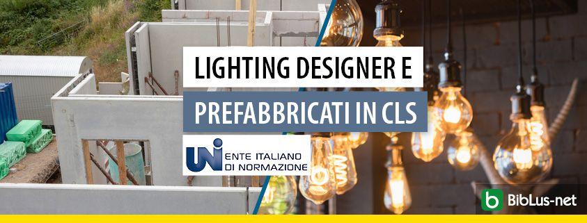 lighting-designer-e-prefabbricati-in-cls-uni