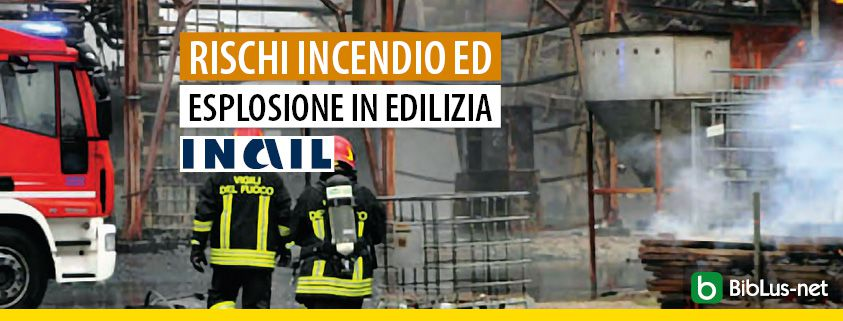 rischi-incendio-ed-esplosione-in-edilizia