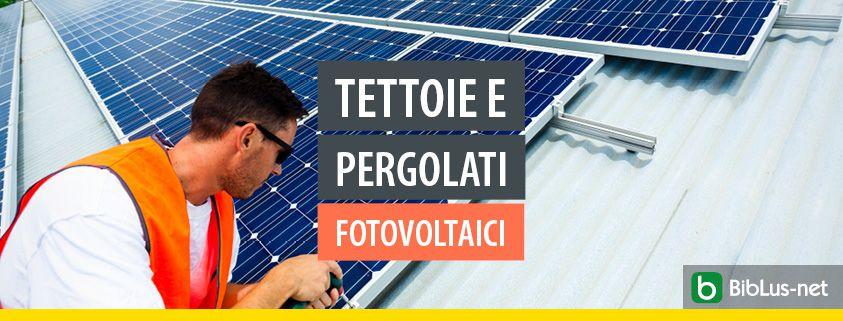Tettoie-pergolati-fotovoltaici