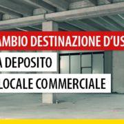 cambio-uso-deposito-locale-commerciale