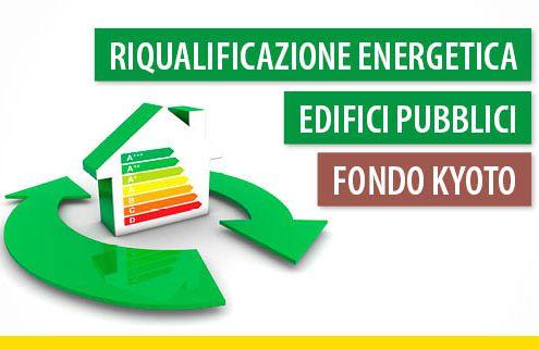 riqualificazione-energetica-edifici-pubblici-fondo-kyoto