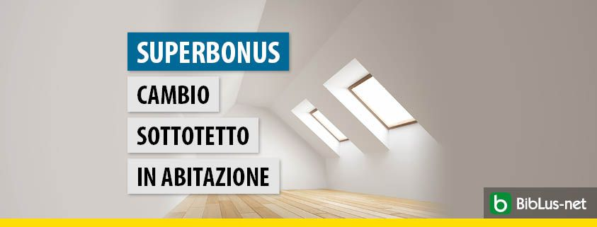 superbonus-cambio-sottotetto-in-abitazione
