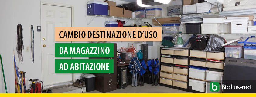 cambio-destinazione-d-uso-da-magazzino-ad-abitazione