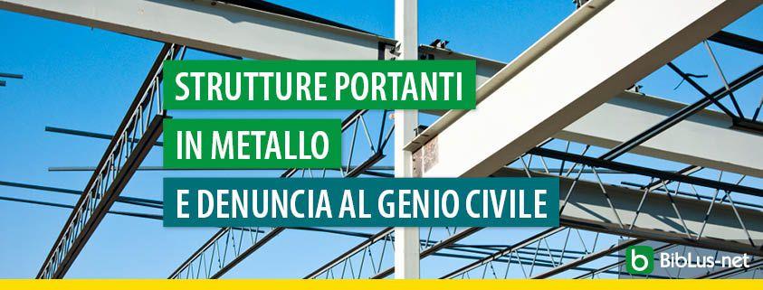 strutture-portanti-in-metallo-e-denuncia-al-genio-civile