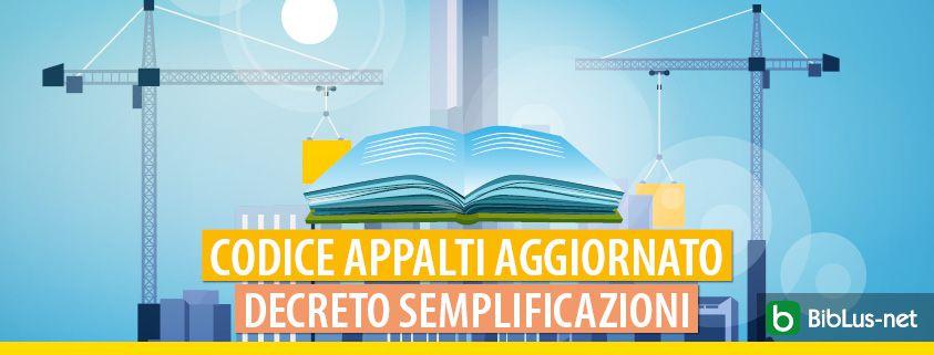 Codice-appalti-aggiornato -decreto-semplificazioni-2021