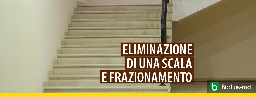 eliminazione una scala frazionamento