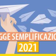 in Gazzetta la legge semplificazioni 2021