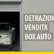 Vendita box: a chi spettano le quote residue della detrazione