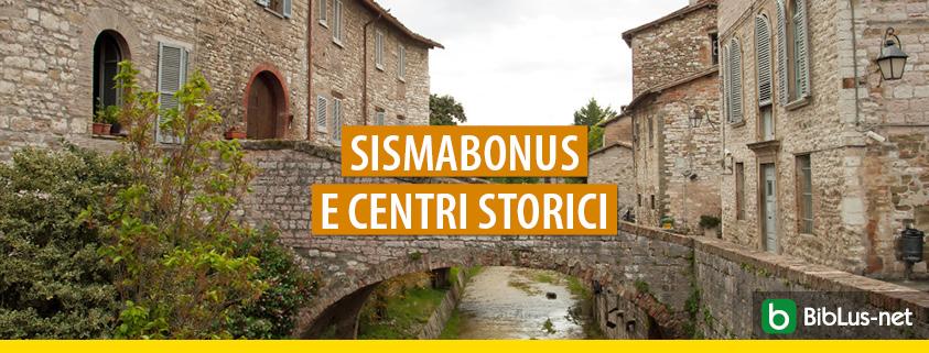 Sismabonus 110 su un fabbricato ubicato in un centro storico