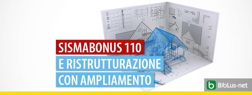 Sismabonus 110% e ristrutturazione con ampliamento