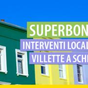 Superbonus 110% e interventi locali su villetta a schiera