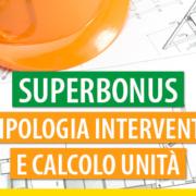 superbonus tipologia interventi e calcolo unità interpello ae