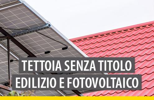 Tettoia senza titolo edilizio: no alla demolizione se trasformata in pergolato fotovoltaico