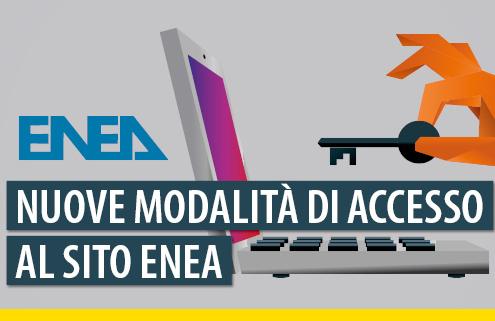 nuove modalità di accesso al sito ENEA