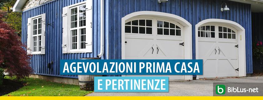 Prima casa: no per le pertinenze agricole sì alle pertinenze residenziali