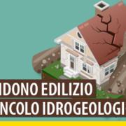 Vincolo idrogeologico: no al condono senza l'apposita autorizzazione