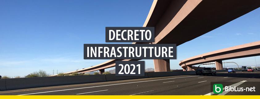 Approvato il decreto infrastrutture 2021