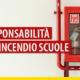 Prevenzione antincendio scuole comunali: le responsabilità del sindaco