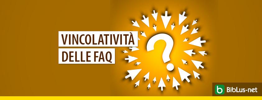 Le FAQ di una PA sono vincolanti? La risposta del CdS