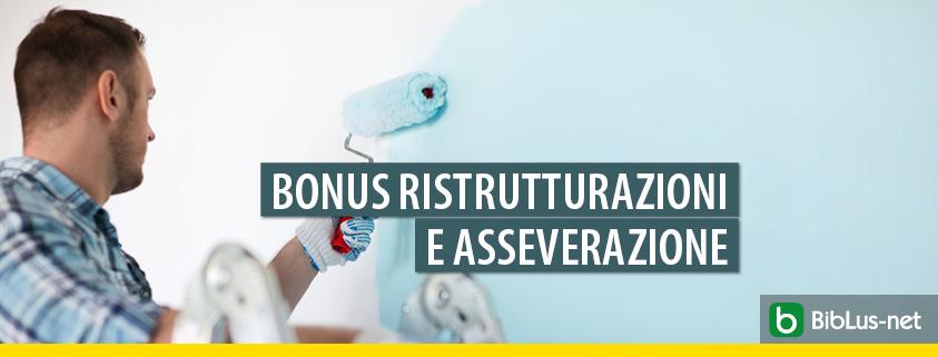 Bonus ristrutturazioni: quando è richiesta l'asseverazione?