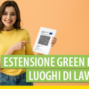 Estensione green pass: ecco le procedure per l'accesso ai luoghi di lavoro