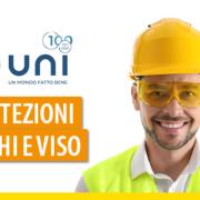 Protezioni occhi e viso: ecco la UNI EN ISO 18526-3:2020
