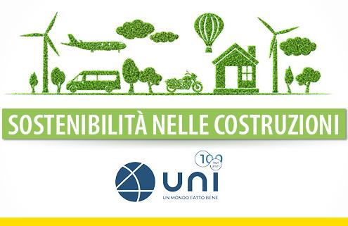 Sostenibilità nelle costruzioni: ecco la UNI EN 15804:2021
