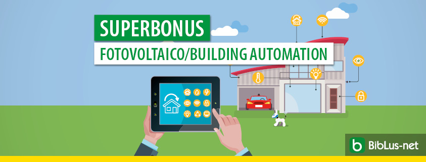 Superbonus: installazione di impianti fotovoltaici e sistemi di building automation